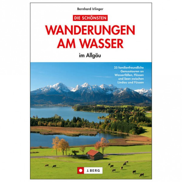 J.Berg - Wanderungen am Wasser im Allgäu - Wanderführer