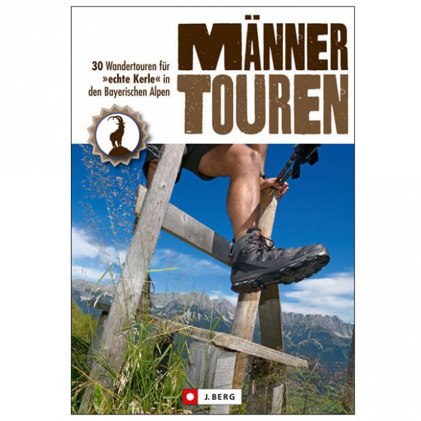 J.Berg - 30 Wanderungen für echte Kerle - Vaellusoppaat