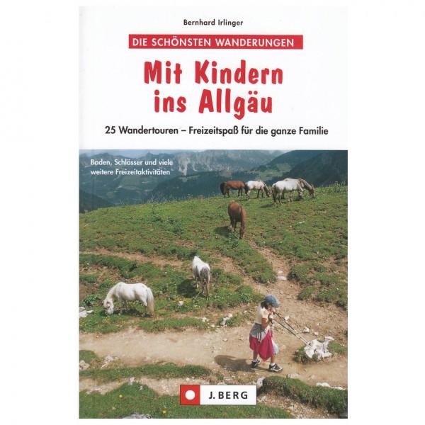 J.Berg - Mit Kindern ins Allgäu - Walking guide book