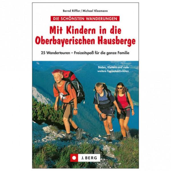 J.Berg - Mit Kindern in die Oberbayerischen Hausberge