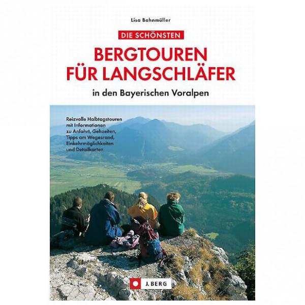 J.Berg - Bergtouren für Langschläfer - Wanderführer