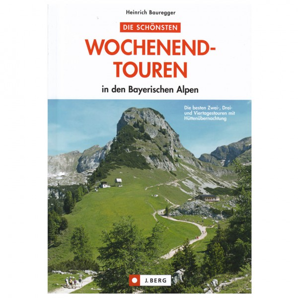 J.Berg - Wochenendtouren in den Bayrischen Alpen - Vaellusoppaat