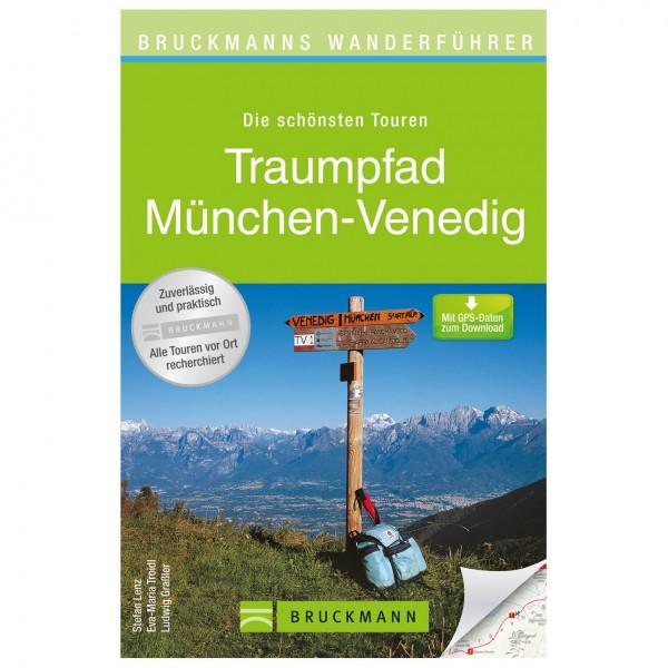 Bruckmann - Wanderführer Traumpfad München-Venedig