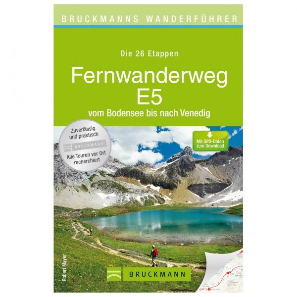 Bruckmann - Wanderführer Fernwanderweg E5 - Walking guide book