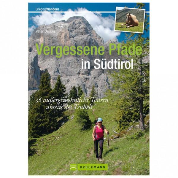 Bruckmann - Vergessene Pfade in Südtirol - Guías de senderismo