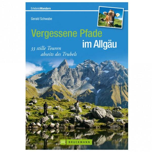Bruckmann - Vergessene Pfade im Allgäu - Vandreguides