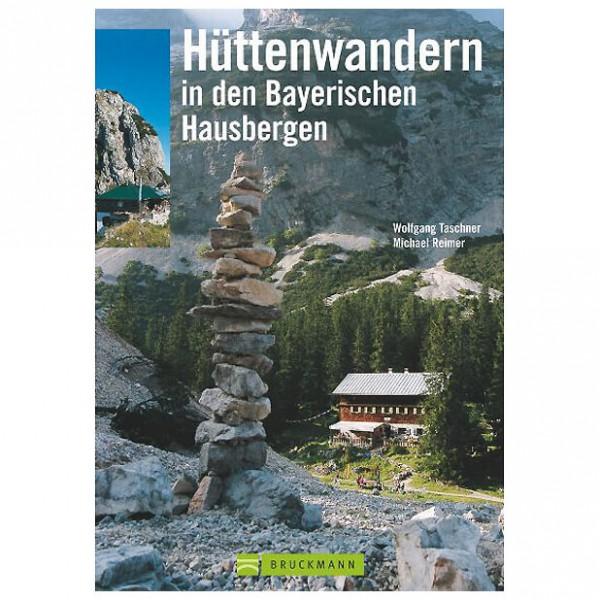 Bruckmann - Hüttenwandern in den Bayerischen Hausbergen - Vandringsguider