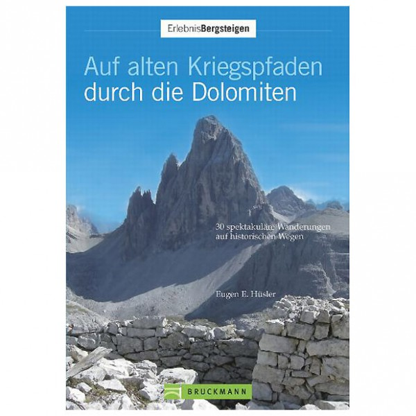 Bruckmann - Auf alten Kriegspfaden durch die Dolomiten - Walking guide book