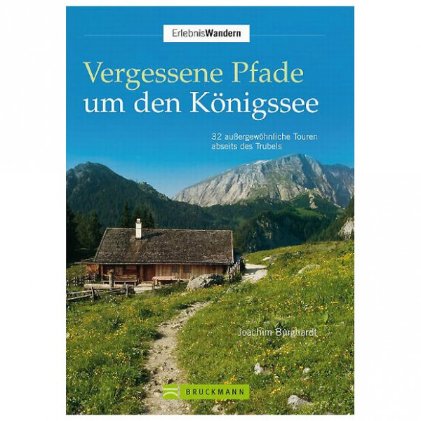 Bruckmann - Vergessene Pfade um den Königssee - Walking guide book