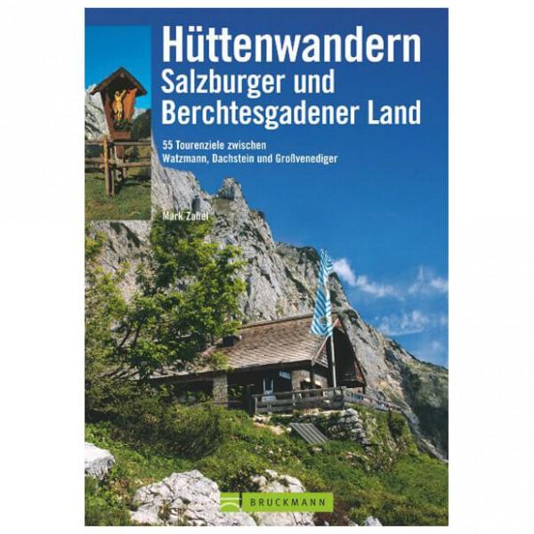 Bruckmann - Hüttenwandern Salzburger & Berchtesgadener Land - Wanderführer