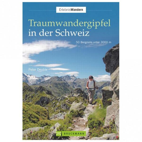 Bruckmann - Traumwandergipfel in der Schweiz - Vandringsguider