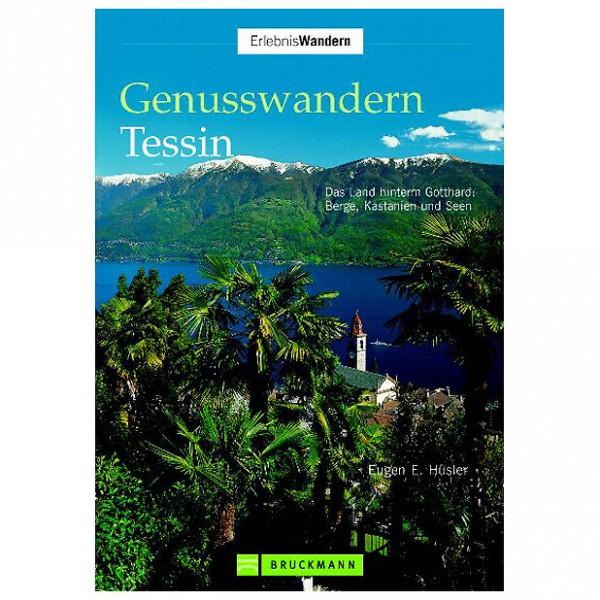 Bruckmann - Genusswandern Tessin - Wanderführer