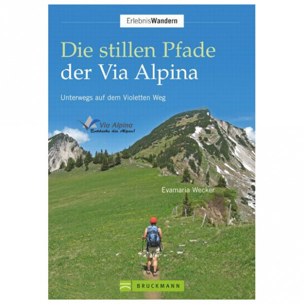 Bruckmann - Die stillen Pfade der Via Alpina - Vandringsguider