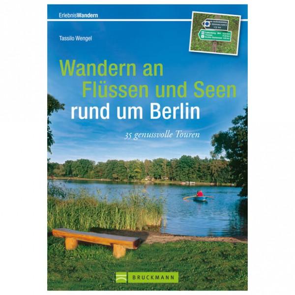 Bruckmann - Wandern an Flüssen und Seen rund um Berlin - Vaellusoppaat