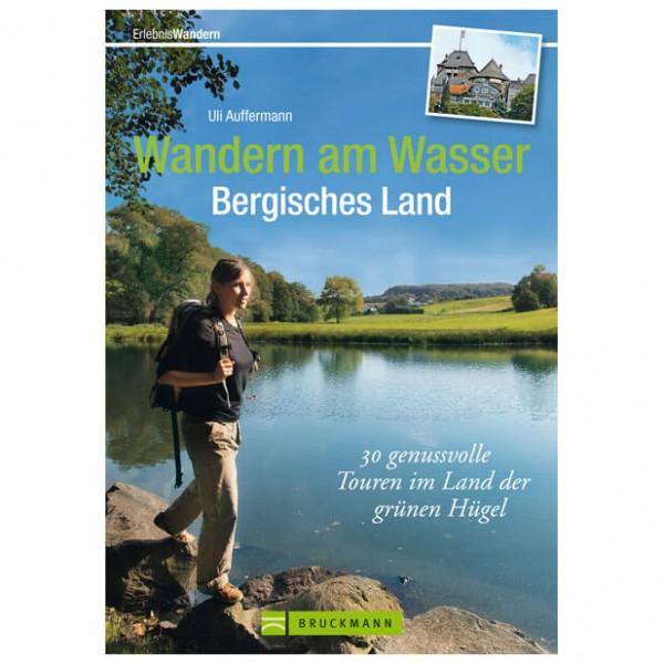 Bruckmann - Wandern am Wasser Bergisches Land