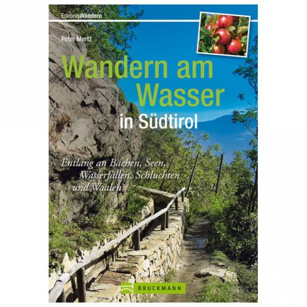 Bruckmann - Wandern am Wasser in Südtirol - Vaellusoppaat