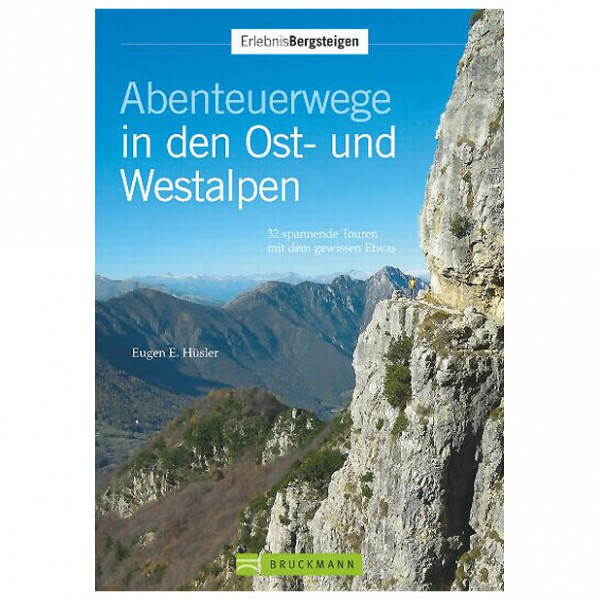 Bruckmann - Abenteuerwege in den Ost- und Westalpen