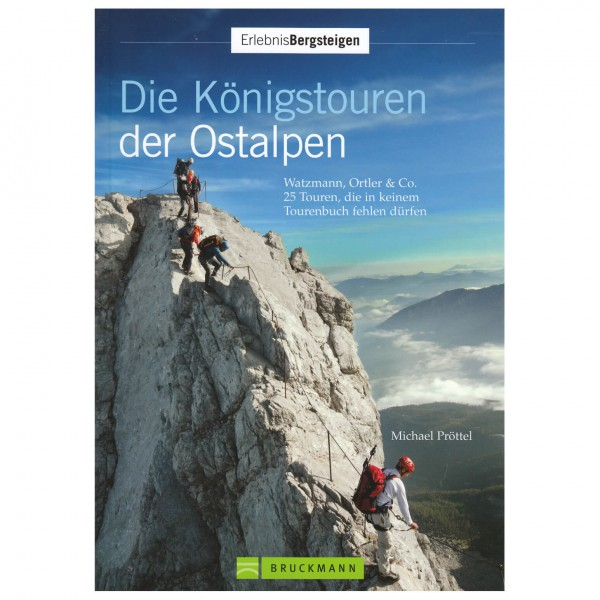 Bruckmann - Die Königstouren der Ostalpen - Walking guide book