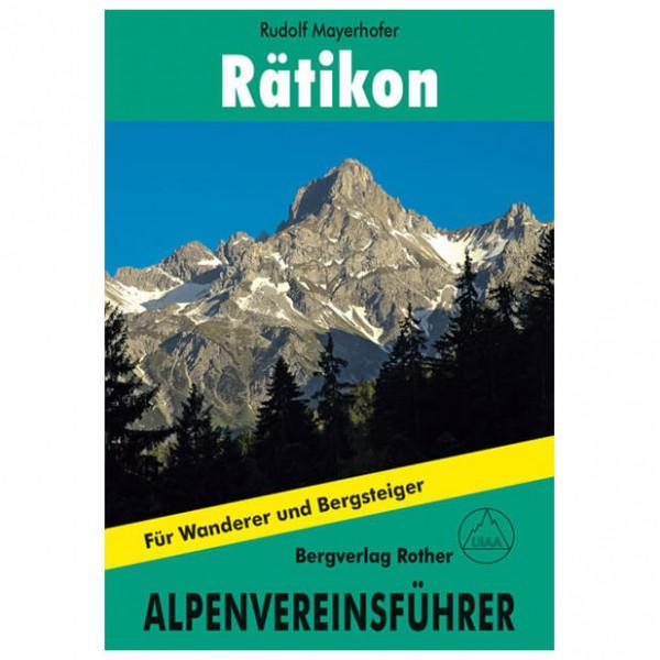 Bergverlag Rother - Rätikon - Guide de randonnée