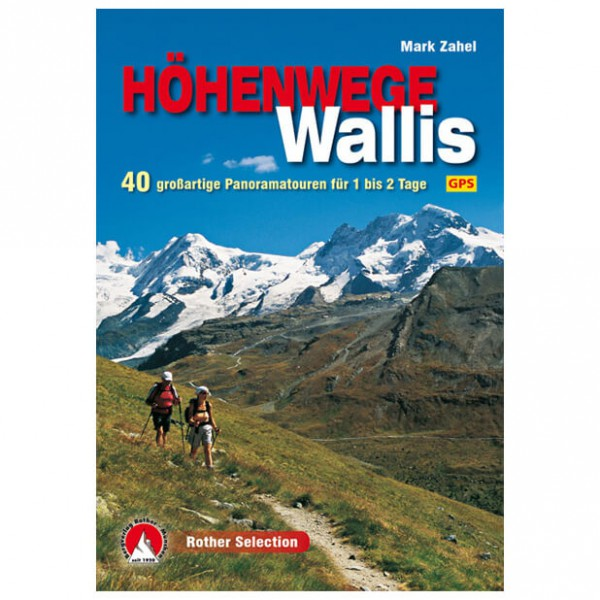 Bergverlag Rother - Höhenwege im Wallis - Wanderführer