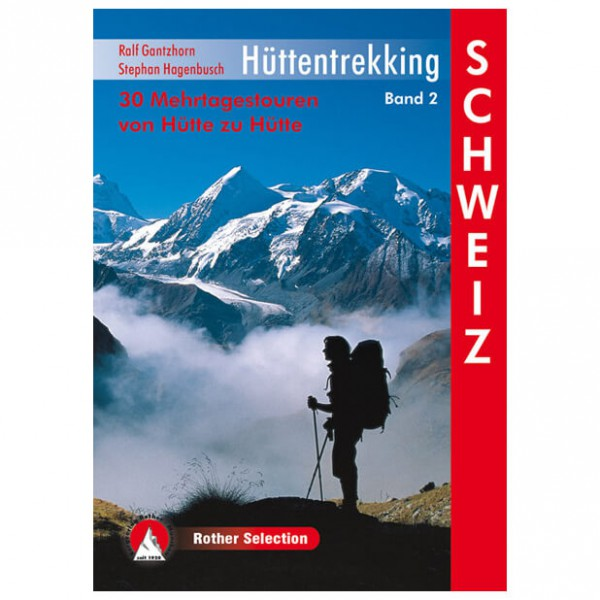 Bergverlag Rother - Hüttentrekking Band 2, Schweiz - Wandelgidsen