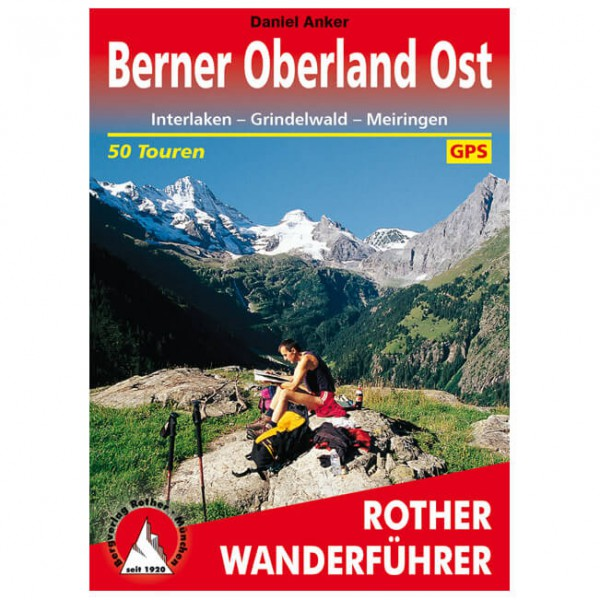 Bergverlag Rother - Berner Oberland-Ost - Walking guide book