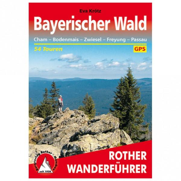 Bergverlag Rother - Bayerischer Wald - Walking guide book