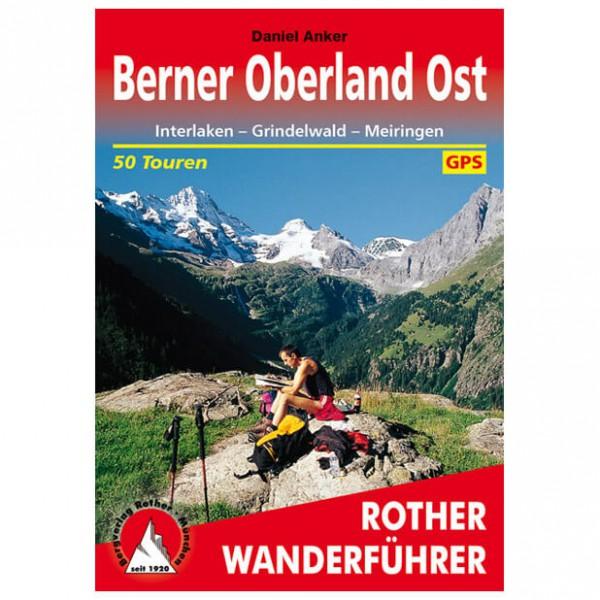 Bergverlag Rother - Berner Oberland Ost - Wandelgidsen