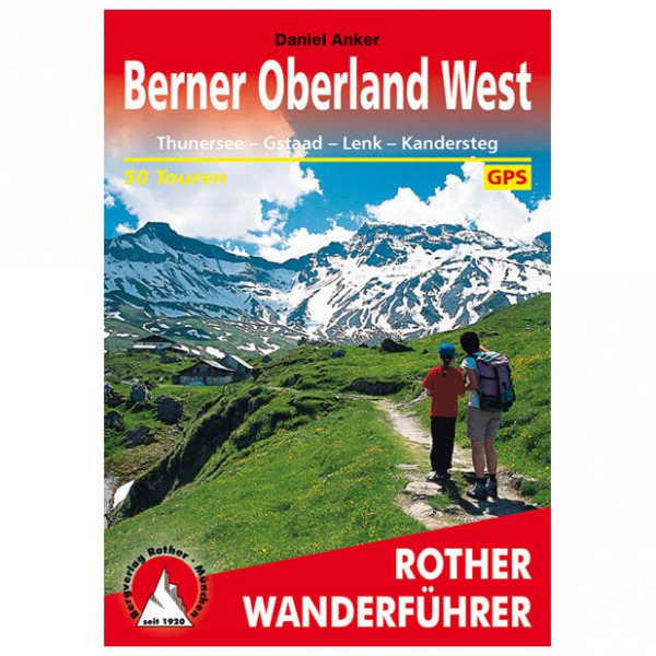 Bergverlag Rother - Berner Oberland West - Vaellusoppaat