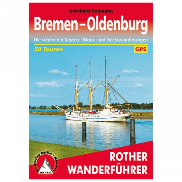 Bergverlag Rother - Bremen - Oldenburg - Wanderführer