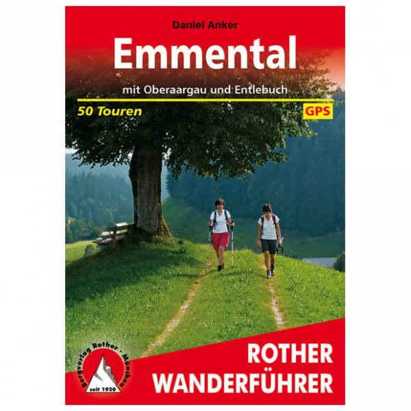 Bergverlag Rother - Emmental - Oberaargau - Walking guide book