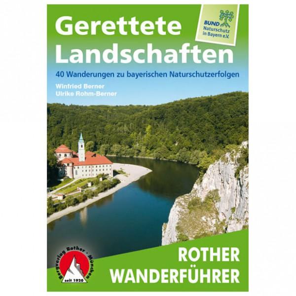 Bergverlag Rother - Gerettete Landschaften Bayern - Vaellusoppaat