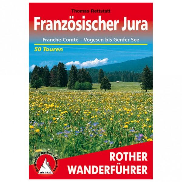 Bergverlag Rother - Jura - Franche-Comte - Walking guide book
