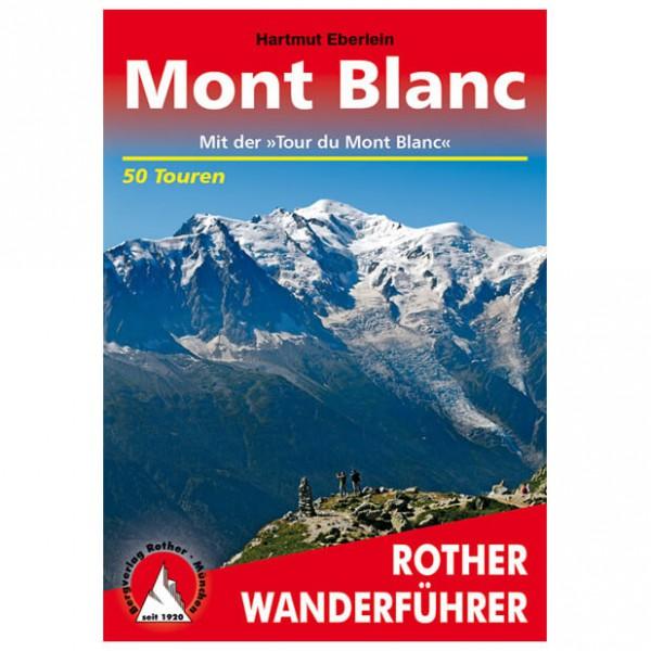 Bergverlag Rother - Mont Blanc - Guides de randonnée