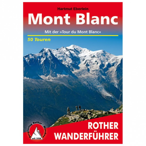 Bergverlag Rother - Mont Blanc - Walking guide books