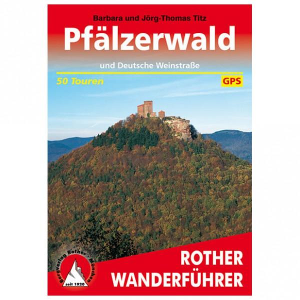 Bergverlag Rother - Pfälzerwald und Deutsche Weinstraße - Vandreguides