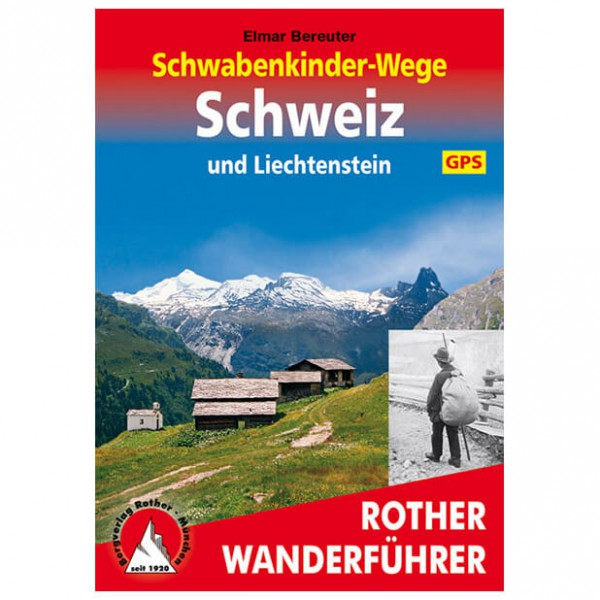 Bergverlag Rother - Schwabenkinder-Wege - Vandringsguider