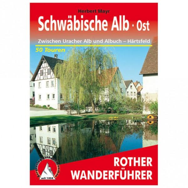 Bergverlag Rother - Schwäbische Alb - Ost - Wanderführer