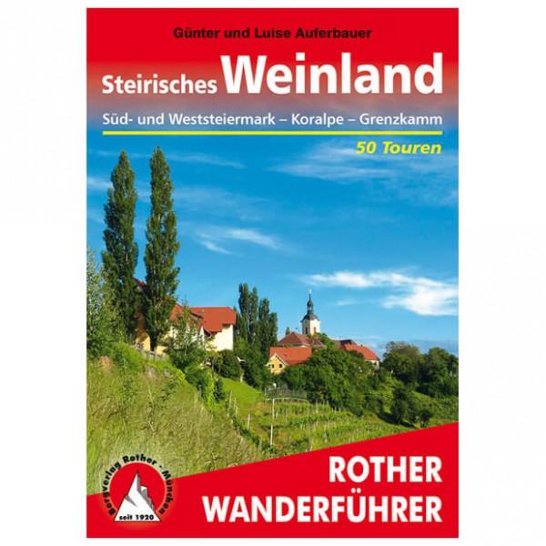 Bergverlag Rother - Steirisches Weinland - Wanderführer