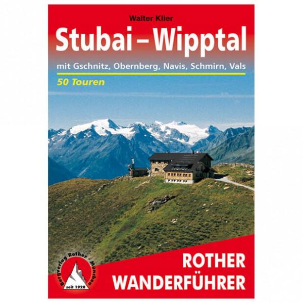 Bergverlag Rother - Stubai - Wipptal - Wanderführer