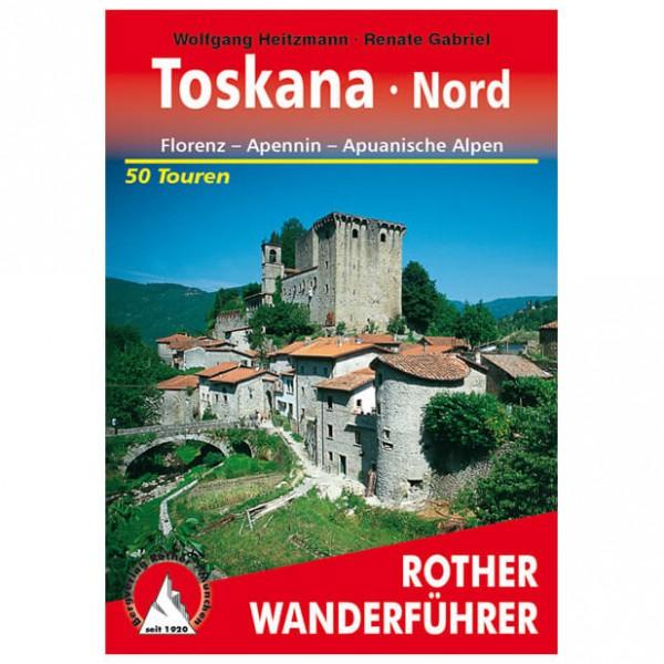 Bergverlag Rother - Toskana - Nord - Wanderführer