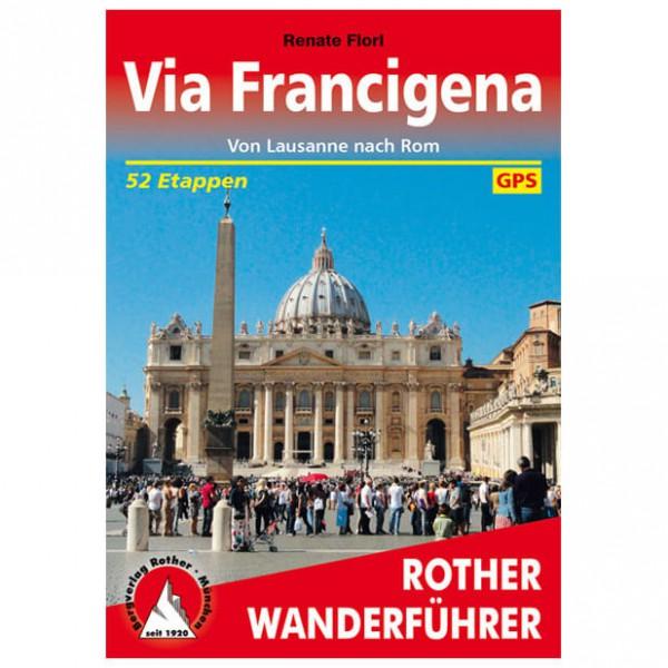 Bergverlag Rother - Via Francigena - Von Lausanne nach Rom