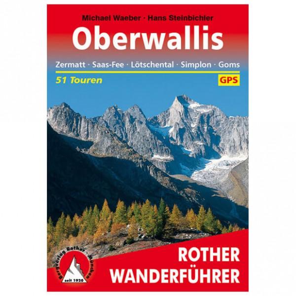 Bergverlag Rother - Wallis - Oberwallis - Wanderführer
