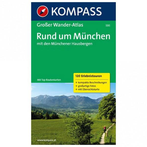 Kompass - Rund um München mit den Münchener Hausbergen - Vandringsguider