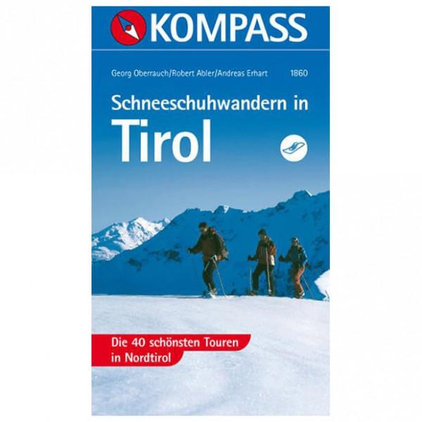 Kompass - Schneeschuhwandern in Tirol - Walking guide books