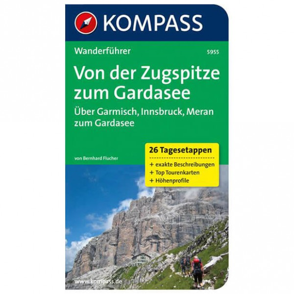 Kompass - Von der Zugspitze zum Gardasee, Weitwanderführer - Wanderführer