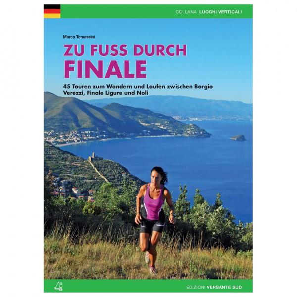 Versante Sud - Zu Fuss Durch Finale - Walking guide books