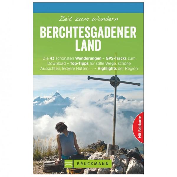 Bruckmann - Zeit zum Wandern Berchtesgadener - Vaellusoppaat