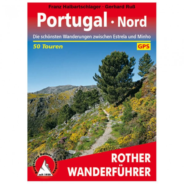 Bergverlag Rother - Portugal Nord - Vaellusoppaat