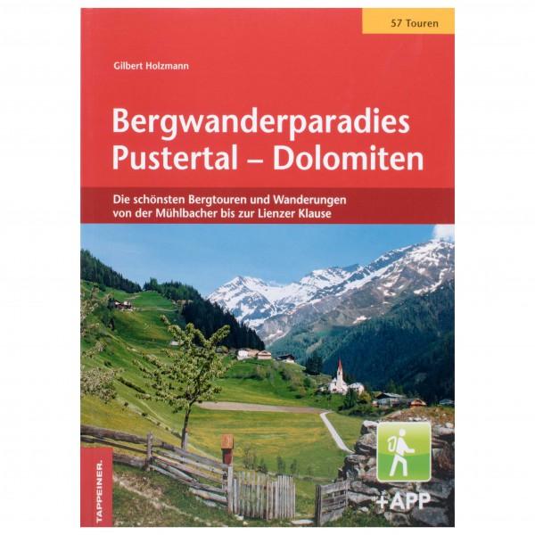 Tappeiner - Bergwanderparadies Pustertal – Dolomiten - Vandringsguider